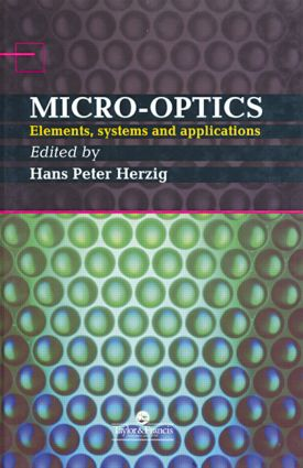 Micro-Optics: Elements, Systems And Applications, 1st Edition (Hardback) book cover