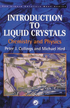 Introduction to Liquid Crystals: Chemistry and Physics, 1st Edition (Paperback) book cover