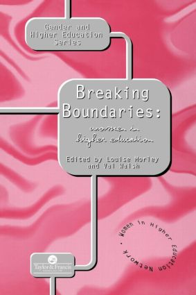 Breaking Boundaries: Women In Higher Education, 1st Edition (Paperback) book cover