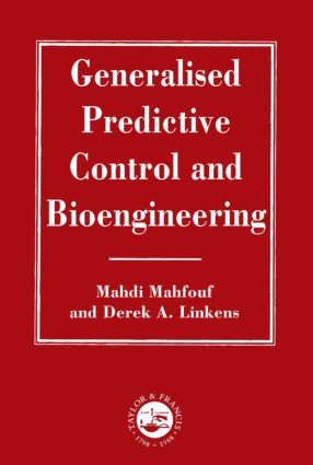 Generalized Predictive Control And Bioengineering: 1st Edition (Hardback) book cover