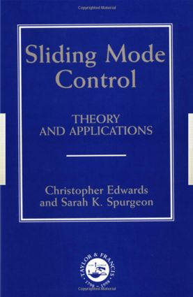 Sliding Mode Control: Theory And Applications, 1st Edition (Hardback) book cover