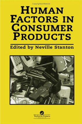 Human Factors In Consumer Products: 1st Edition (Paperback) book cover