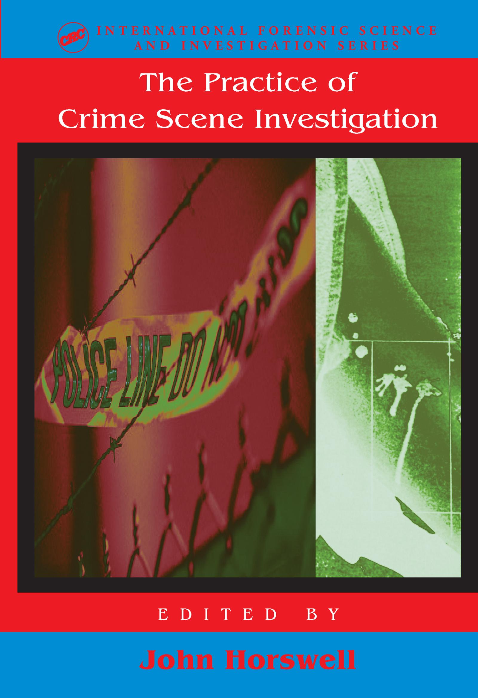 The Practice Of Crime Scene Investigation: 1st Edition (Hardback) book cover