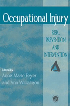 Occupational Injury: Risk, Prevention And Intervention, 1st Edition (Paperback) book cover