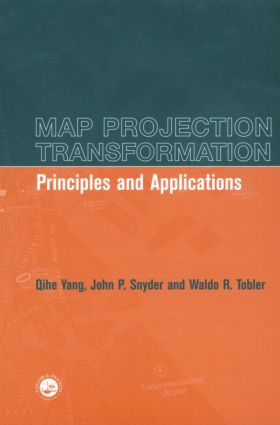 Map Projection Transformation: Principles and Applications, 1st Edition (Paperback) book cover
