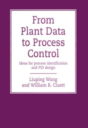 From Plant Data to Process Control: Ideas for Process Identification and PID Design, 1st Edition (Hardback) book cover