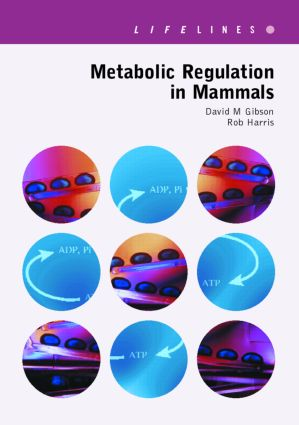 Metabolic Regulation in Mammals: 1st Edition (Paperback) book cover