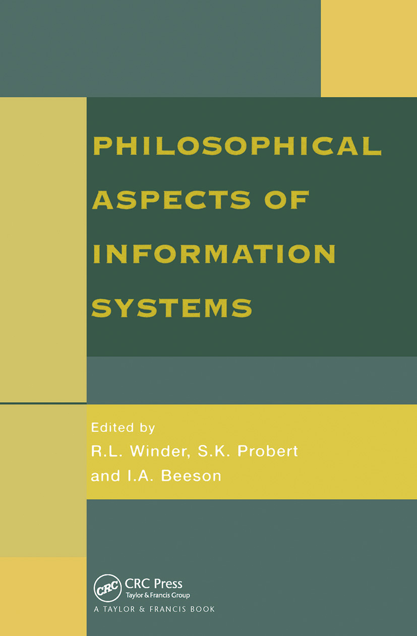 Philosophical Issues In Information Systems: 1st Edition (Hardback) book cover