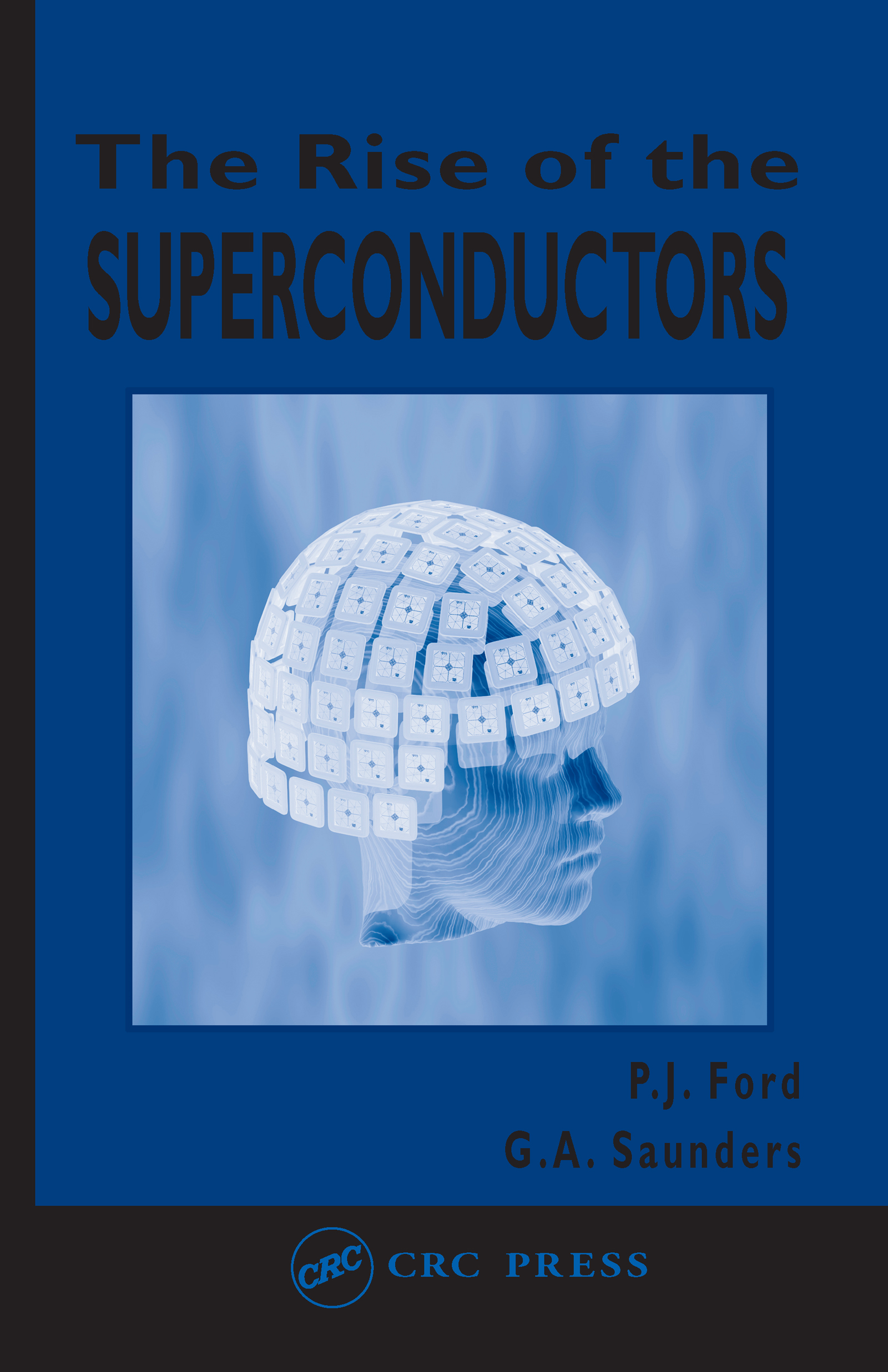 The Rise of the Superconductors: 1st Edition (Paperback) book cover