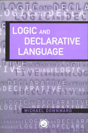 Logic And Declarative Language: 1st Edition (Paperback) book cover