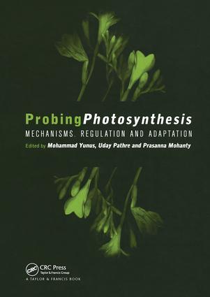 Probing Photosynthesis: Mechanism, Regulation & Adaptation, 1st Edition (Hardback) book cover