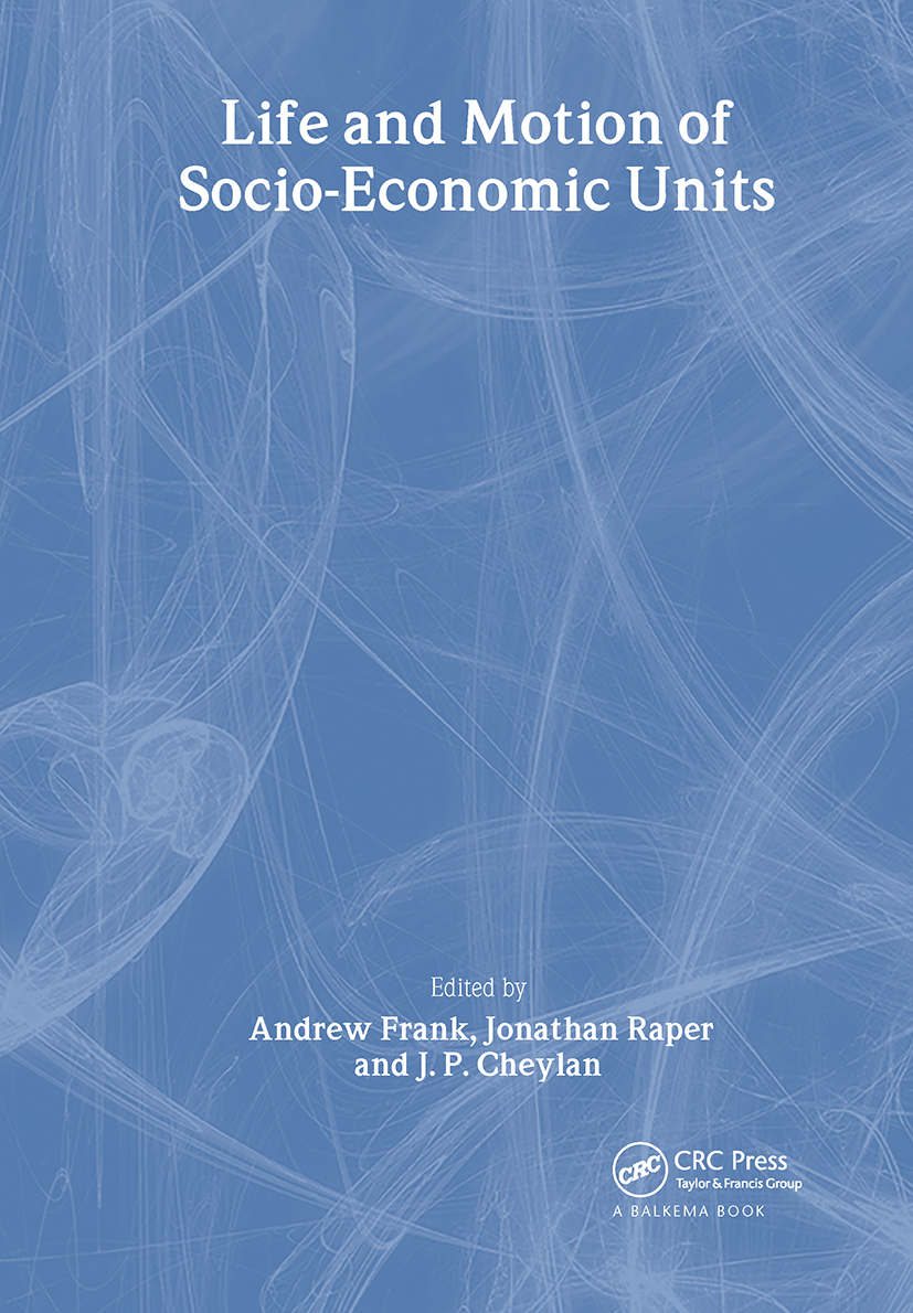 Life and Motion of Socio-Economic Units: GISDATA Volume 8, 1st Edition (Hardback) book cover