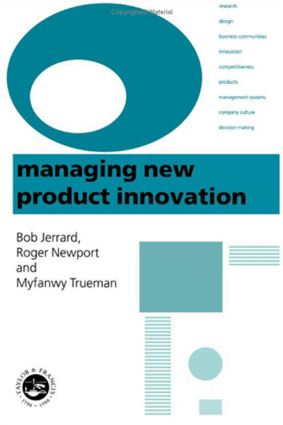 Managing New Product Innovation: 1st Edition (Hardback) book cover