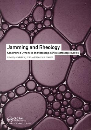 Jamming and Rheology: Constrained Dynamics on Microscopic and Macroscopic Scales, 1st Edition (Hardback) book cover