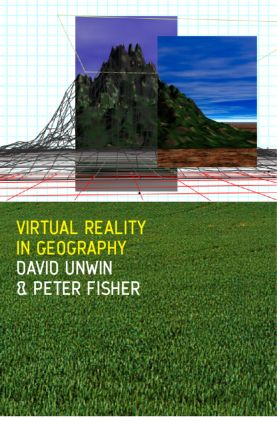 Virtual Reality in Geography: 1st Edition (Hardback) book cover