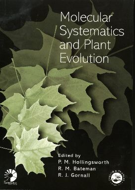 Molecular Systematics and Plant Evolution: 1st Edition (Paperback) book cover