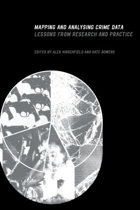 Mapping and Analysing Crime Data: Lessons from Research and Practice, 1st Edition (Paperback) book cover