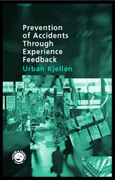Prevention of Accidents Through Experience Feedback: 1st Edition (Hardback) book cover