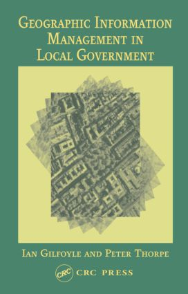 Geographic Information Management in Local Government book cover