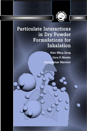 Particulate Interactions in Dry Powder Formulation for Inhalation: 1st Edition (Hardback) book cover