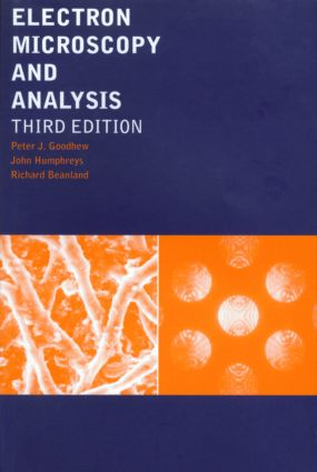 Electron Microscopy and Analysis, Third Edition: 3rd Edition (Paperback) book cover
