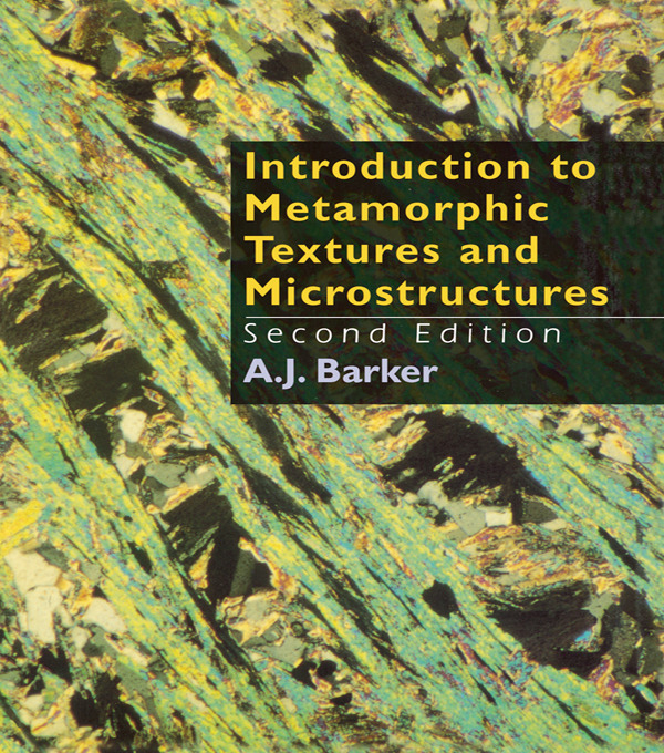 Introduction to Metamorphic Textures and Microstructures: 1st Edition (Paperback) book cover