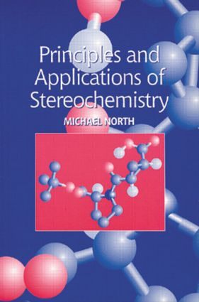 Principles and Applications of Stereochemistry: 1st Edition (e-Book) book cover