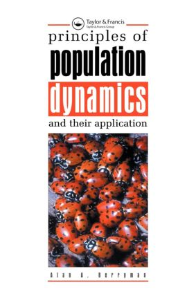 Principles of Population Dynamics and Their Application: 1st Edition (Paperback) book cover