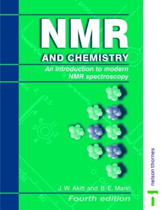 NMR and Chemistry: An introduction to modern NMR spectroscopy, Fourth Edition, 4th Edition (Paperback) book cover