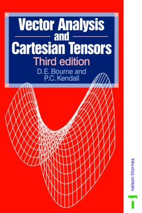 Vector Analysis and Cartesian Tensors, Third edition: 3rd Edition (Paperback) book cover