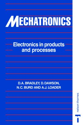 Mechatronics: Electronics in Products and Processes, 1st Edition (Paperback) book cover