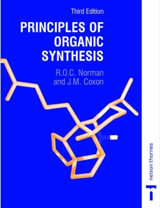 Principles of Organic Synthesis, 3rd Edition