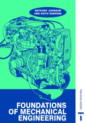 Foundations of Mechanical Engineering: 1st Edition (Paperback) book cover