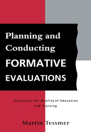 Planning and Conducting Formative Evaluations: 1st Edition (Paperback) book cover