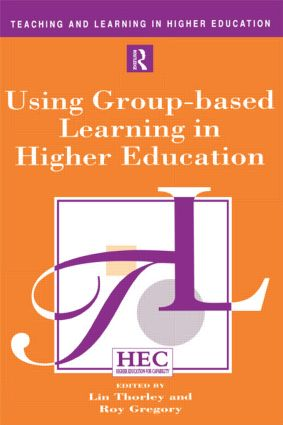 Using Group-based Learning in Higher Education: 1st Edition (Paperback) book cover