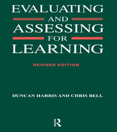 Evaluating and Assessing for Learning: 1st Edition (Paperback) book cover