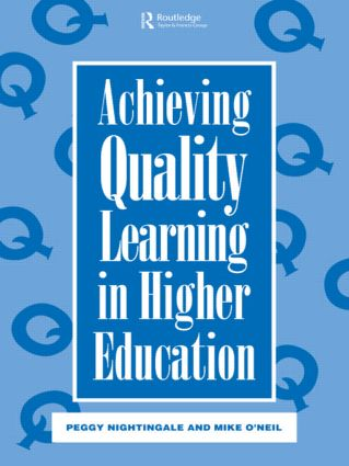 Achieving Quality Learning in Higher Education: 1st Edition (Paperback) book cover