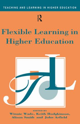 Flexible Learning in Higher Education (Paperback) book cover