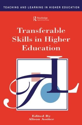 Transferable Skills in Higher Education: 1st Edition (Paperback) book cover