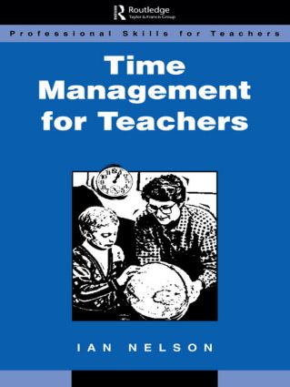 Time Management for Teachers: 1st Edition (Paperback) book cover