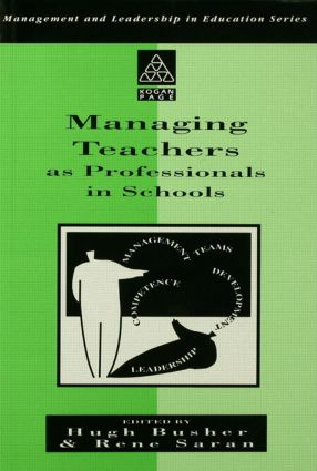 Managing Teachers as Professionals in Schools: 1st Edition (Paperback) book cover