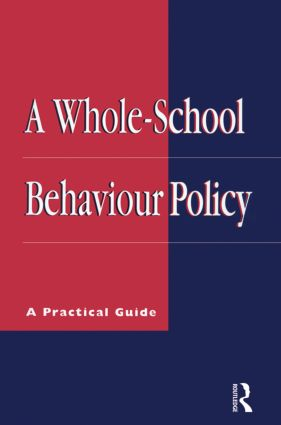 A Whole-school Behaviour Policy