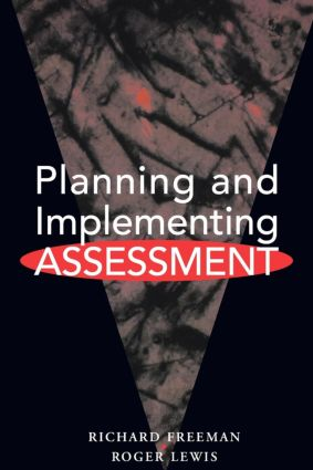 Planning and Implementing Assessment: 1st Edition (Paperback) book cover