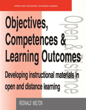 Objectives, Competencies and Learning Outcomes: Developing Instructional Materials in Open and Distance Learning, 1st Edition (Paperback) book cover