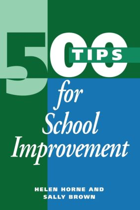 500 Tips for School Improvement: 1st Edition (Paperback) book cover