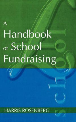 A Handbook of School Fundraising: 1st Edition (Hardback) book cover