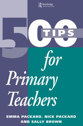 500 Tips for Primary School Teachers (Paperback) book cover