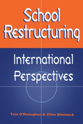 School Restructuring: International Perspectives (Hardback) book cover