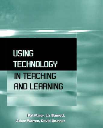 Using Technology in Teaching and Learning: 1st Edition (Paperback) book cover