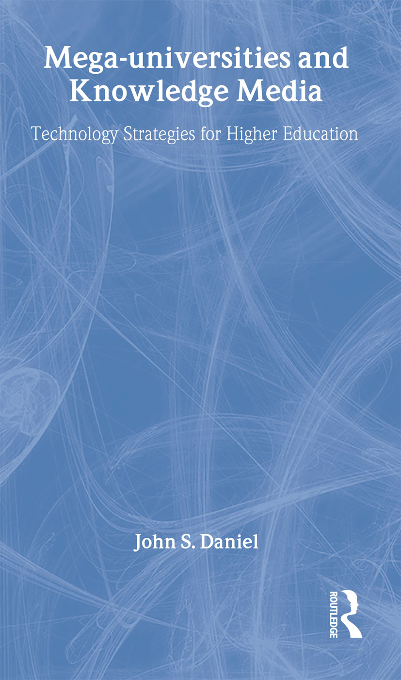 Mega-universities and Knowledge Media: 1st Edition (Paperback) book cover